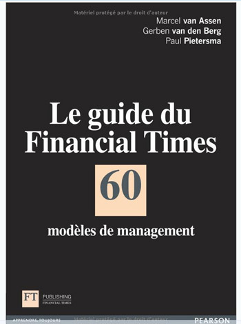 Livre le Guide du Financial Times: 60 modèles de management